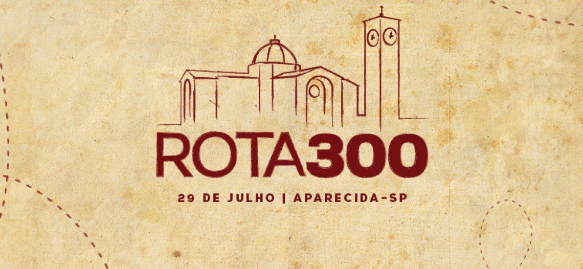 Rota 300: iniciativas marcarão os 300 anos do encontro da imagem de Aparecida