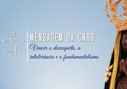 Mensagem da CNBB sobre fundamentalismo e intolerância