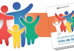 Famílias Missionárias: novo roteiro de encontros