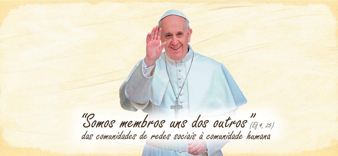 Mensagem do Papa para o Dia Mundial das Comunicações