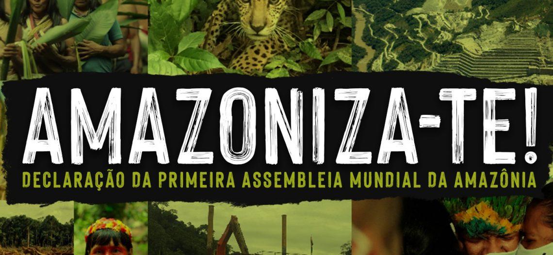 Assembleia Mundial da Amazônia divulga declaração pública