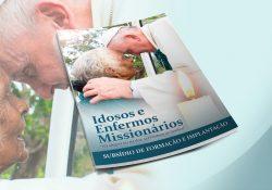 Lançamento dos materiais para a animação dos Idosos e Enfermos Missionários