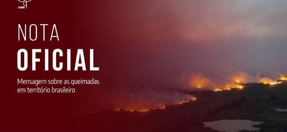 Mensagem da CNBB sobre as queimadas em território brasileiro